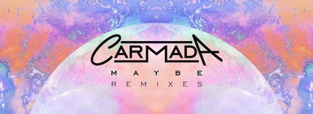 Carmada 'Maybe' Remixes Hit OWSLA